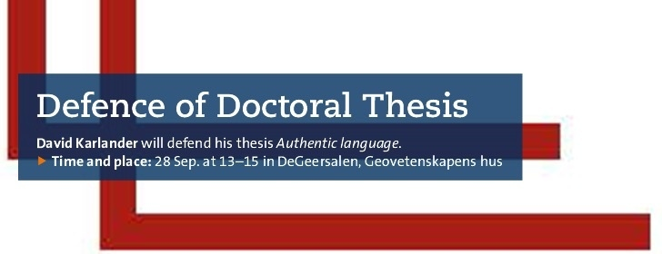 White backround, two brown-red LL. Defence of Doctoral Thesis. David Karlander. Authentic Language